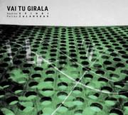 Saulius Spindi, Petras Zalanskas: Vai Tu Girala  【予約受付中】