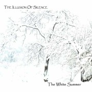 The Illusion Of Silence: The White Summer 【予約受付中】