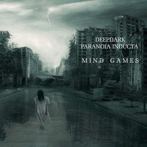 DeepDark & Paranoia Inducta: Mind Games  【予約受付中】