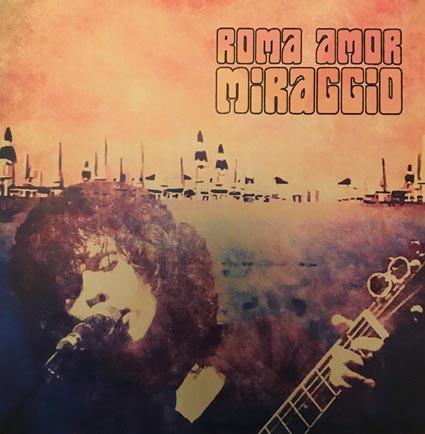 Roma Amor: Miraggio 【予約受付中】