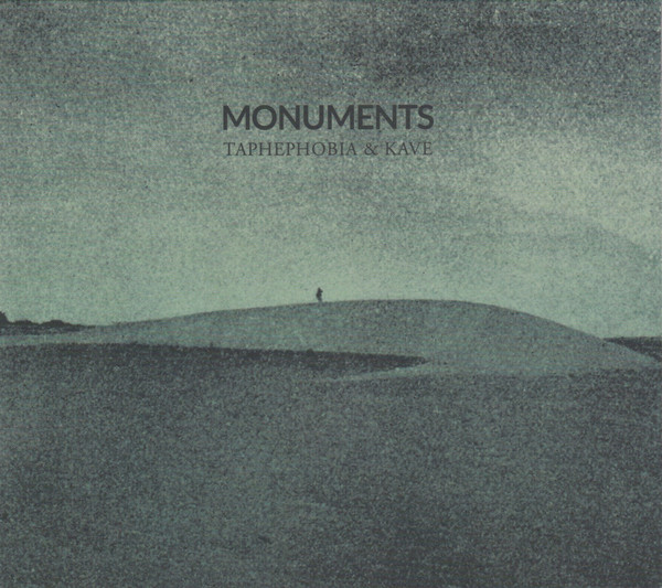 Taphephobia & Kave: Monuments 【予約受付中】