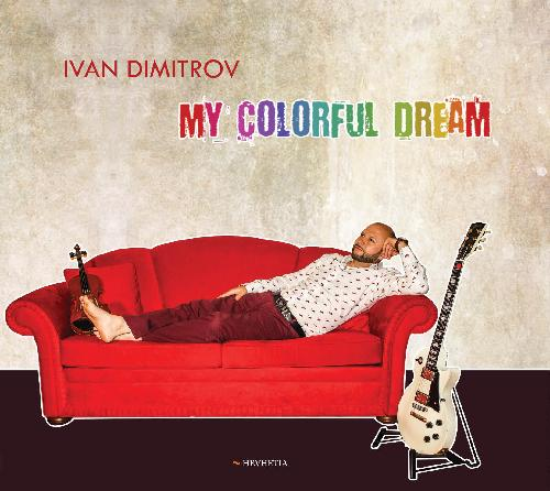 Ivan Dimitrov: My colorful dream  【予約受付中】