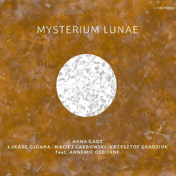 Anna Gadt quartet feat. Annemie Osbourne: Mysterium lunae 【予約受付中】