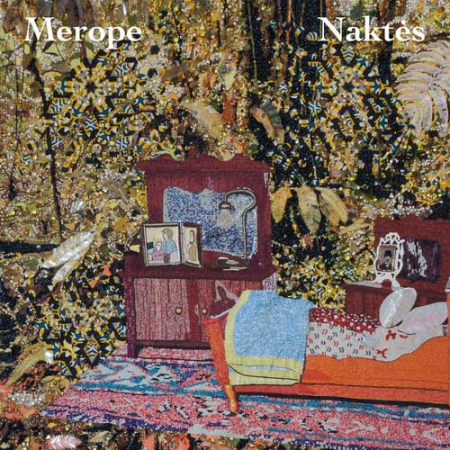 Merope: Naktes  【予約受付中】