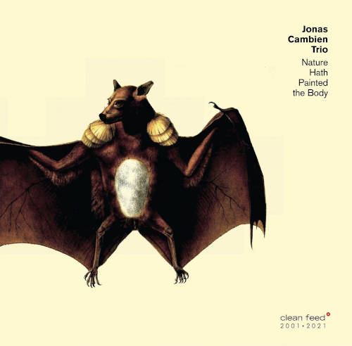 Jonas Cambien Trio: Nature Hath Painted the Body 【予約受付中】