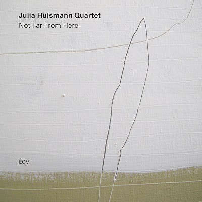 Julia Hulsmann: Not Far From Here 【予約受付中】