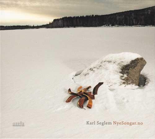 Karl Seglem: NyeSongar.no  【予約受付中】