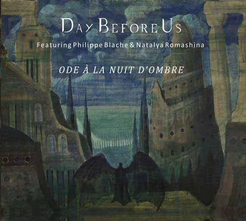 Day Before Us: Ode a la nuit d'ombre 【予約受付中】