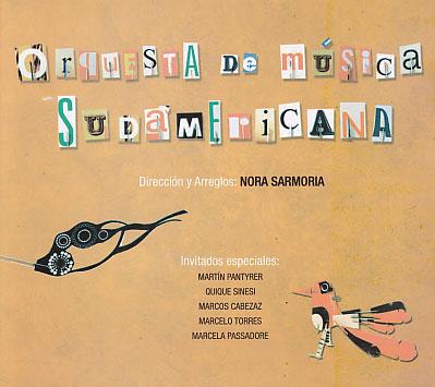 Orquesta de Musica Sudamericana (Direction & Arrange: Nora Sarmoria)