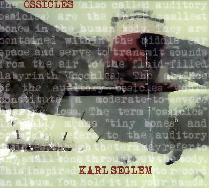 Karl Seglem: Ossicles