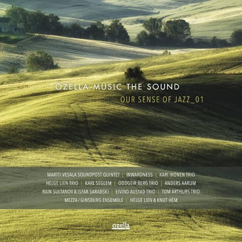 Ozella Music The Sound: Our Sense Of Jazz_01  【予約受付中】
