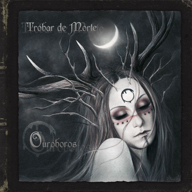 Trobar De Morte: Ouroboros 【予約受付中】