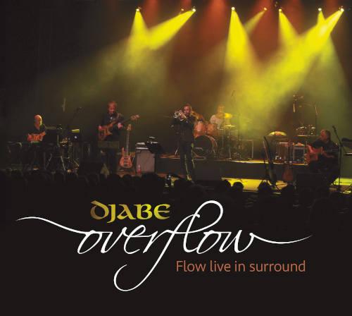 Djabe: Overflow(CD/DVD) 【予約受付中】