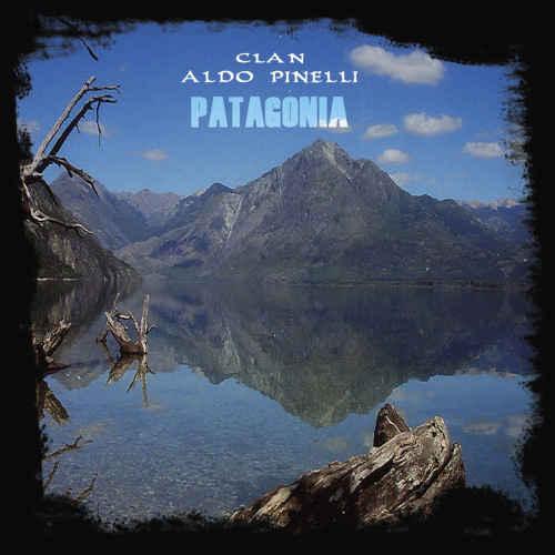 Clan Aldo Pinelli: Patagonia  【予約受付中】