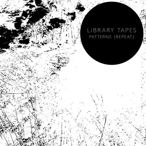 Library Tapes: Patterns (Repeat)  【予約受付中】