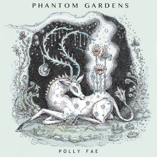 Polly Fae(Paulina Cassidy): Phantom Gardens 【予約受付中】