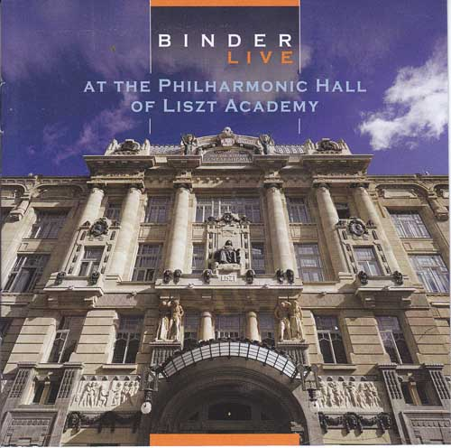 Karoly Binder: Live at the Philharmonic Hall of Liszt Academy (2CD)   【予約受付中】
