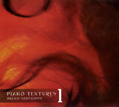 Bruno Sanfilippo: Piano Texture 1 【予約受付中】