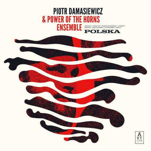 Piotr Damasiewicz & Power of the Horns: Polska  【予約受付中】