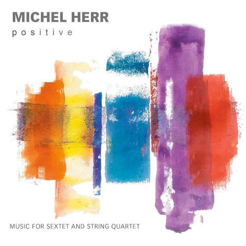 Michel Herr: Positive 【予約受付中】