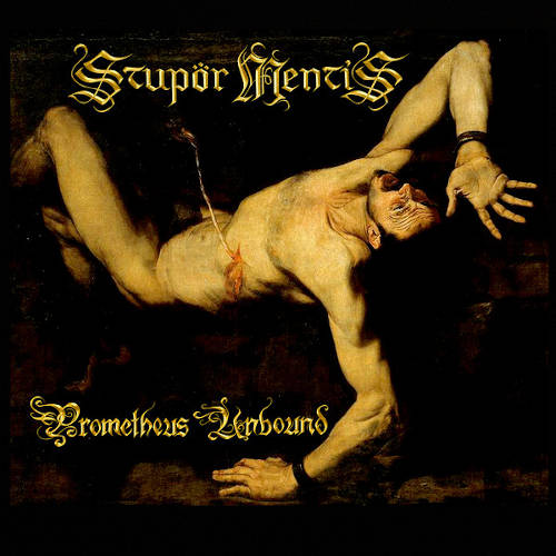 Stupor Mentis: Prometheus Unbound 【予約受付中】