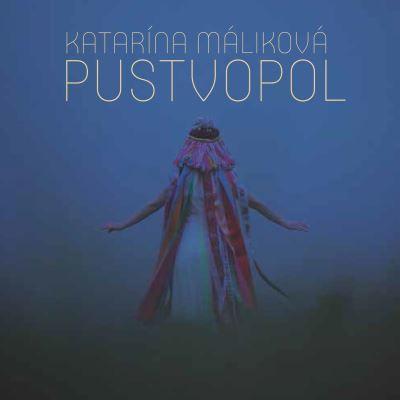 Katarina Malikova: Pustvopol 【予約受付中】