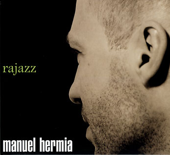 Manuel Hermia: Rajazz