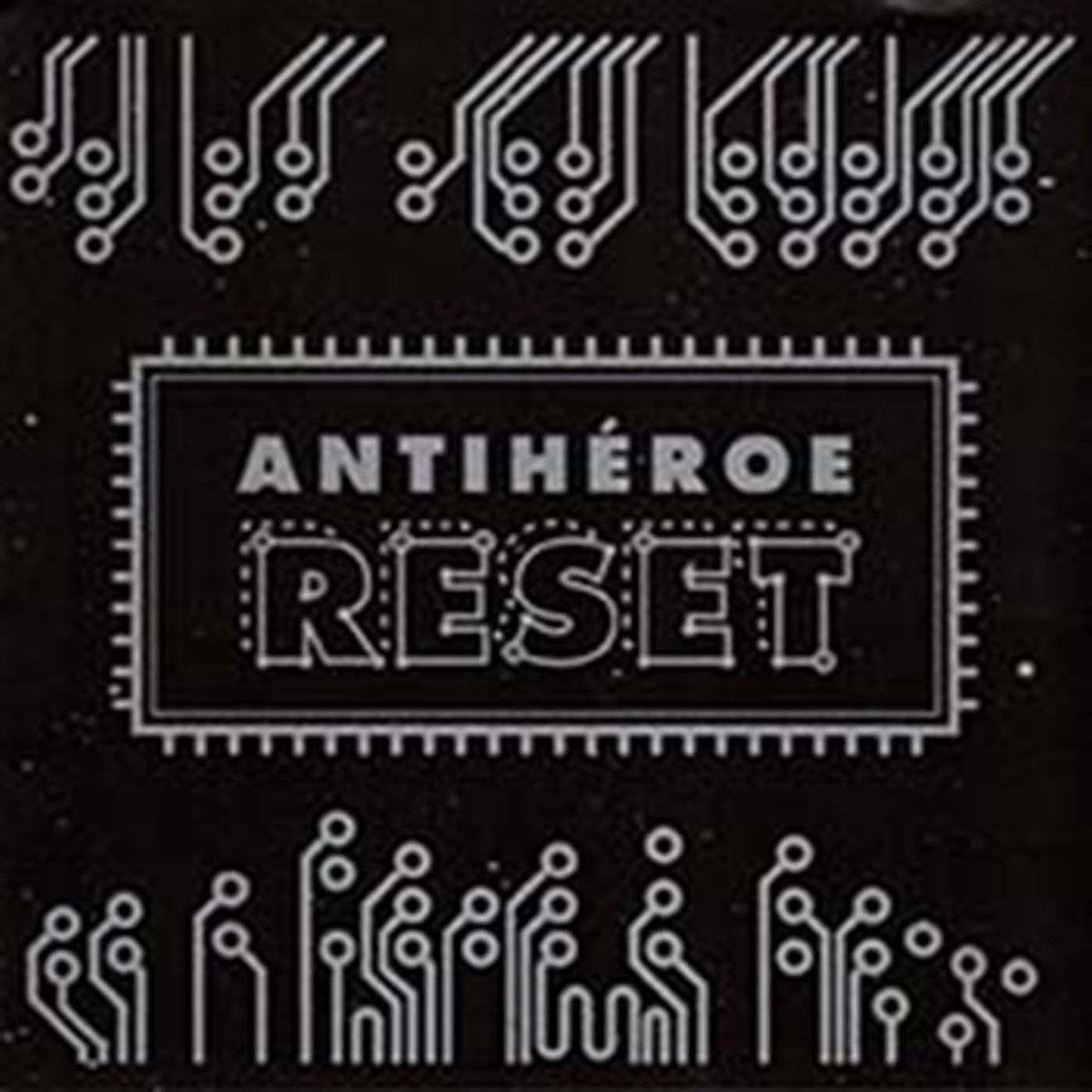 Antiheroe: Reset 【予約受付中】