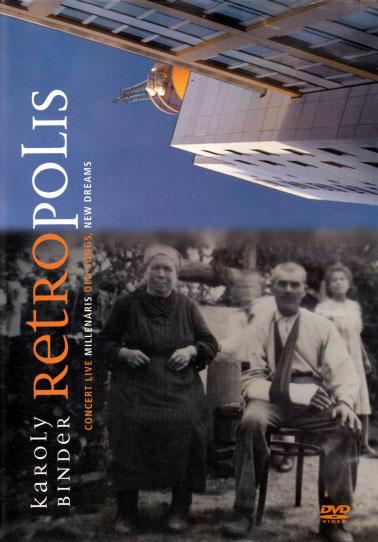 Karoly Binder: Retropolis -DVD- 【予約受付中】