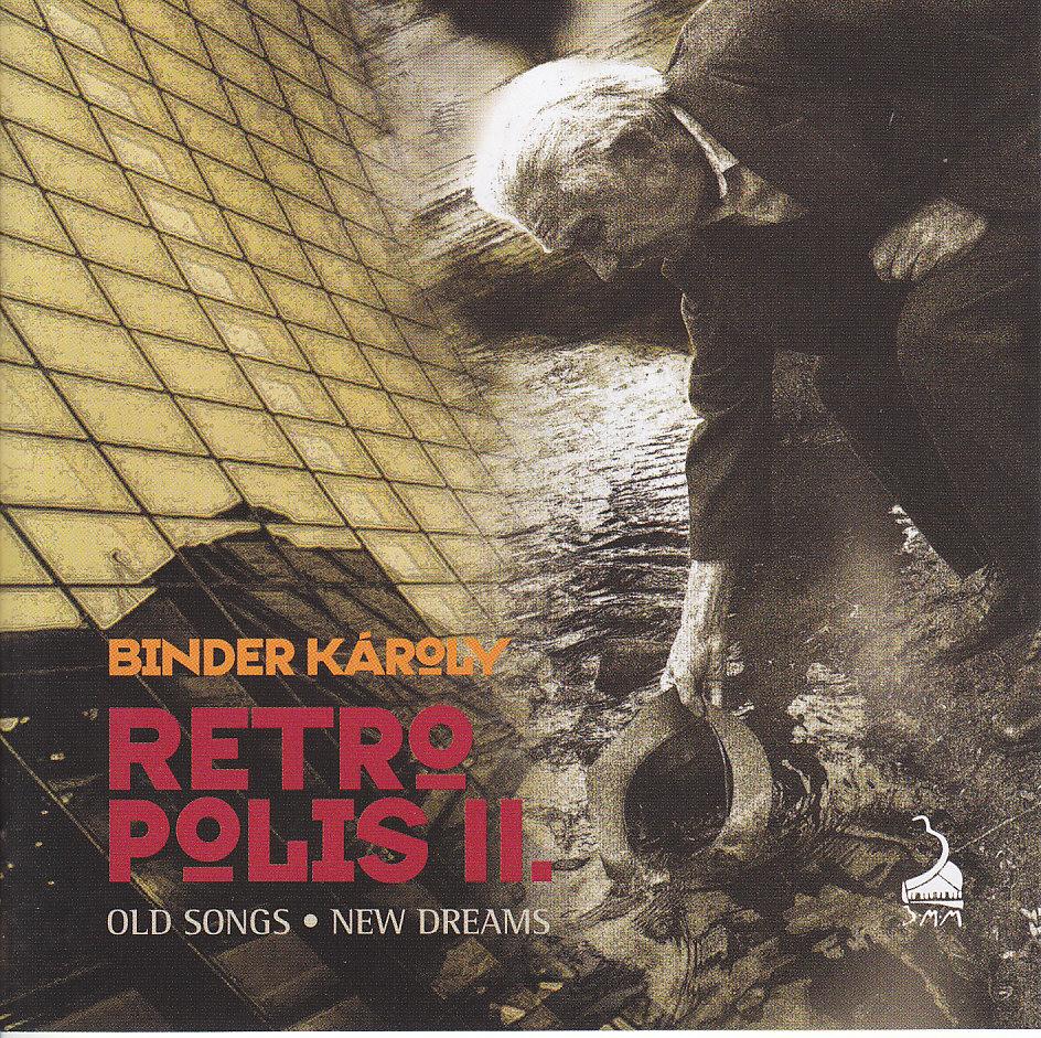 Karoly Binder: Retropolis II. 【予約受付中】