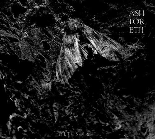 Ashtoreth: Rites I&II   【予約受付中】