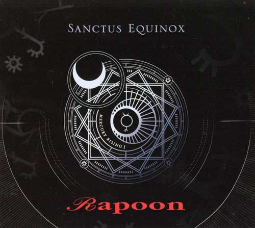 Rapoon: Sanctus Equinox 【予約受付中】
