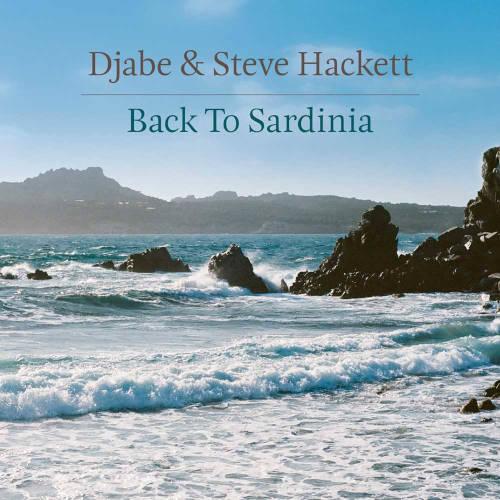 Djabe & Steve Hackett: Back To Sardinia(CD/DVD) 【予約受付中】