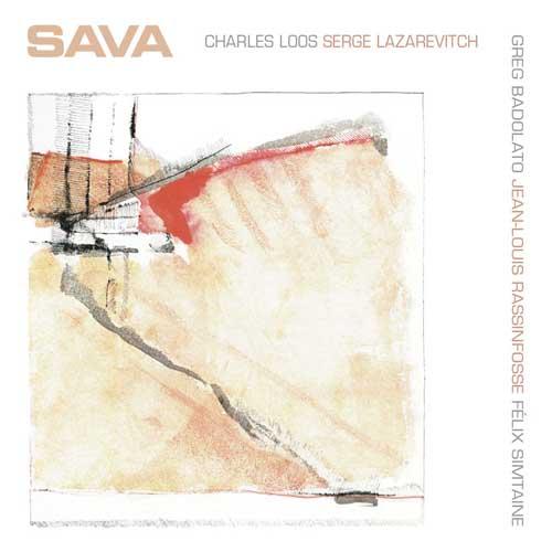 Serge Lazarevitch - Charles Loos: Sava 【予約受付中】