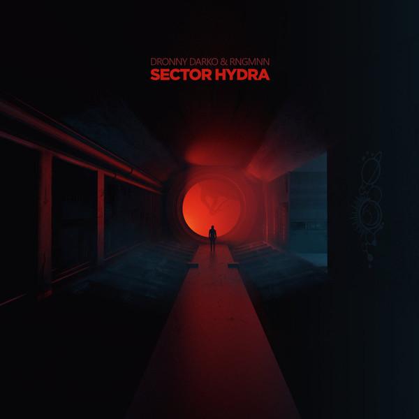 Dronny Darko & RNGMNN: Sector Hydra 【予約受付中】