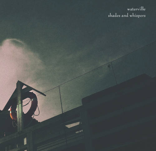 Waterville: Shades And Whispers(EP)  【予約受付中】