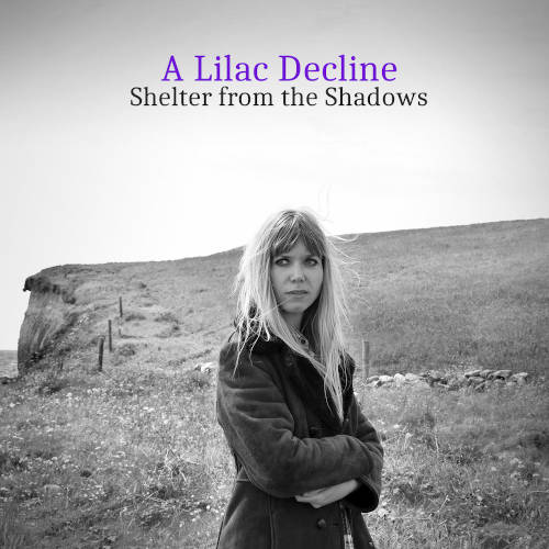 A Lilac Decline: Shelter from the Shadows  【予約受付中】