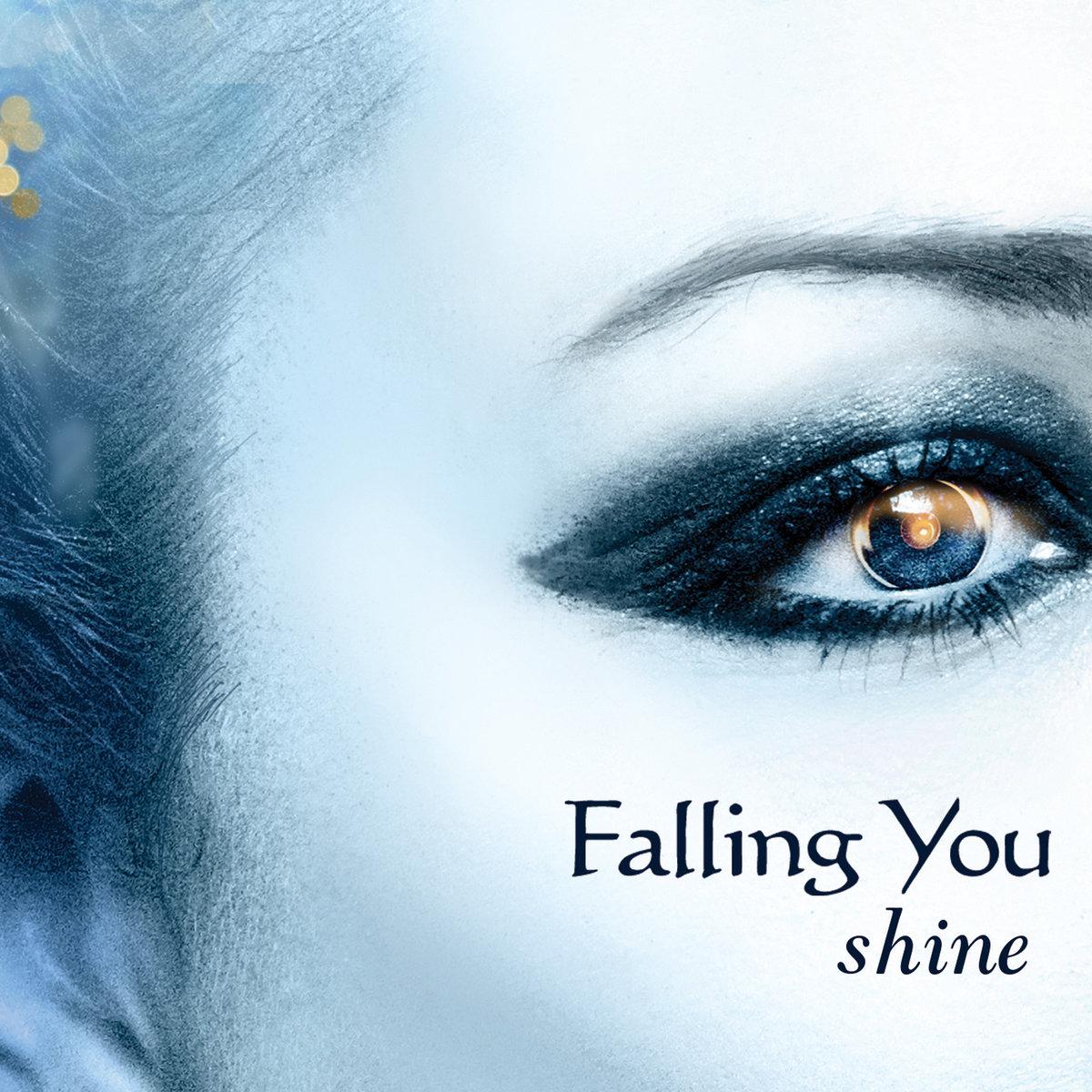 Falling You: Shine  【予約受付中】