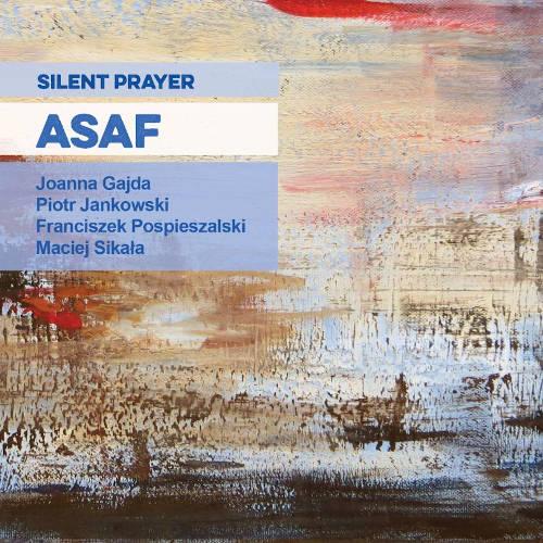 Asaf: Silent Prayer  【予約受付中】