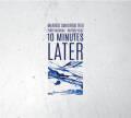 Mariusz Smolinski Trio: 10 Minutes Later  【予約受付中】
