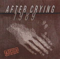 After Crying: 1989 【予約受付中】