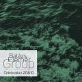 Balazs Elemer Group: Celebration 20&10 【予約受付中】