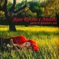 Rose Rovine E Amanti: Giorni Di Splendore E Sole 【予約受付中】