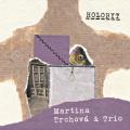 Martina Trchova & Trio: Holobyt 【予約受付中】