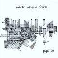 Grupo Um: Marcha Sobre a Cidade 【予約受付中】