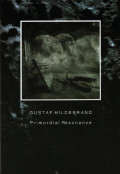 Gustaf Hildebrand: Primordial Resonance 【予約受付中】