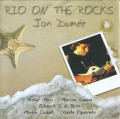 Jan Dumee: Rio On The Rocks 【予約受付中】