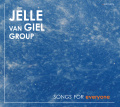 Jelle van Giel group: Songs for everyone 【予約受付中】