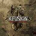 X-Fusion: Thorn In My Flesh