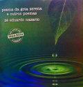 Ze Eduardo Nazario: Poema Da Gota Serena E Outros Poemas 【予約受付中】